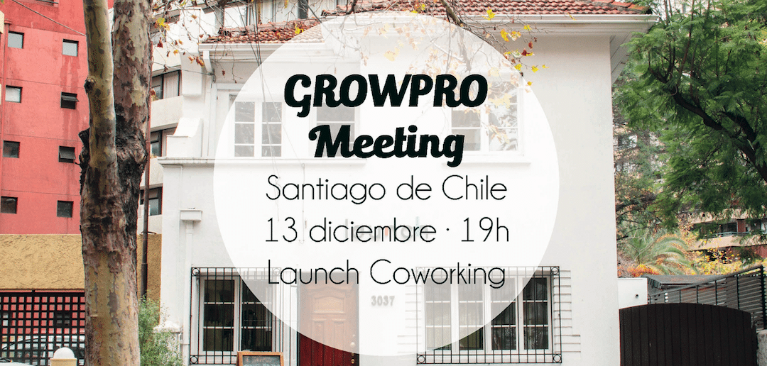 GrowPro Meeting Santiago de Chile