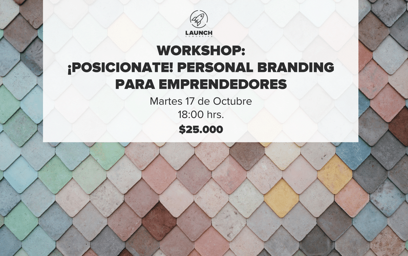 Workshop: ¡Posicionate! Personal Branding para Emprendedores