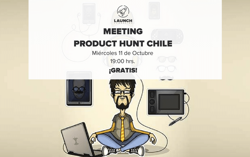 Meeting Product Hunt CHILE
