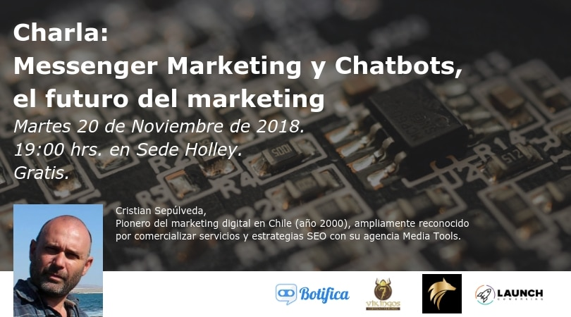 Charla: Messenger Marketing y Chatbots, el futuro del marketing