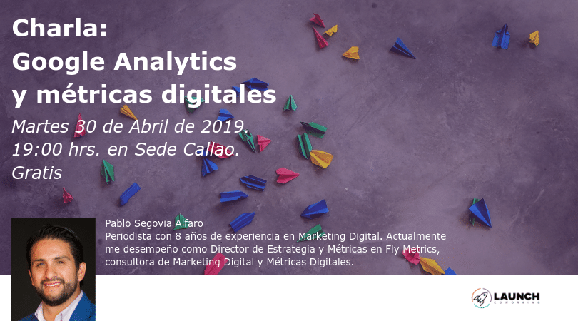 Charla: Google Analytics y métricas digitales