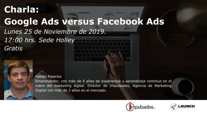 Charla: Google Ads versus Facebook Ads